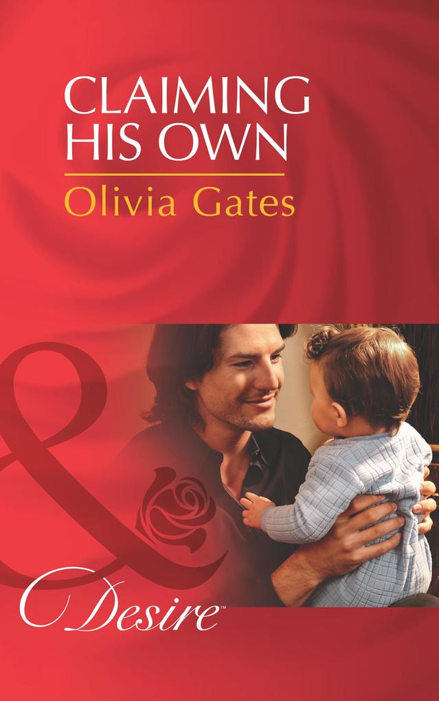 Claiming His Own (Mills & Boon Desire) (Billionaires and Babies, Book 39).pdf
