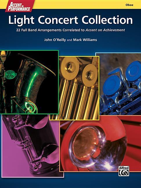 Accent on Performance Light Concert Collection: 22 Full Band Arrangements Correlated to Accent on Achievement (Oboe).pdf