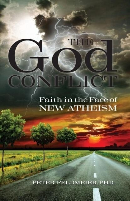 The God Conflict: Faith in the Face of New Atheism.pdf