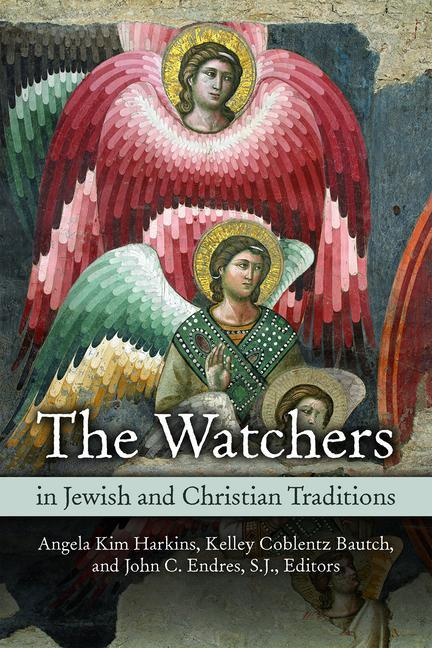 The Watchers in Jewish and Christian Traditions.pdf
