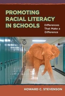 Promoting Racial Literacy in Schools: Differences That Make a Difference.pdf