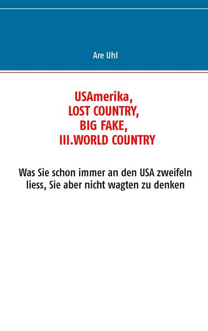 USAmerika, lost country, big fake, III. world country.pdf