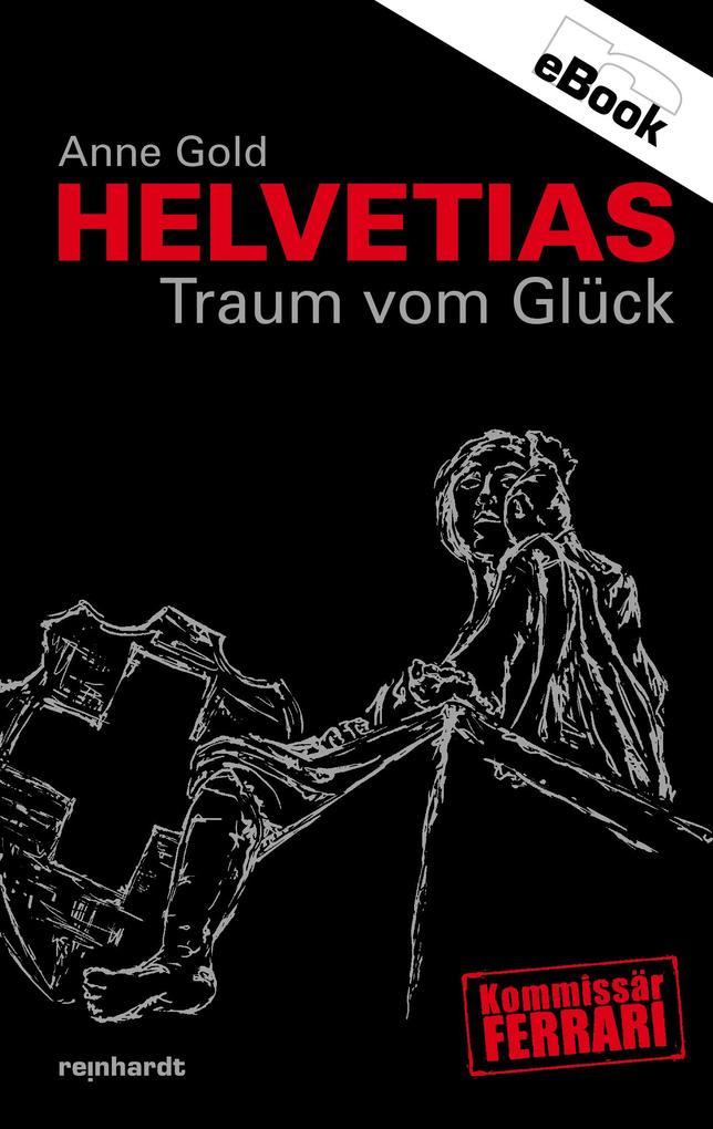 Helvetias Traum vom Glück.pdf