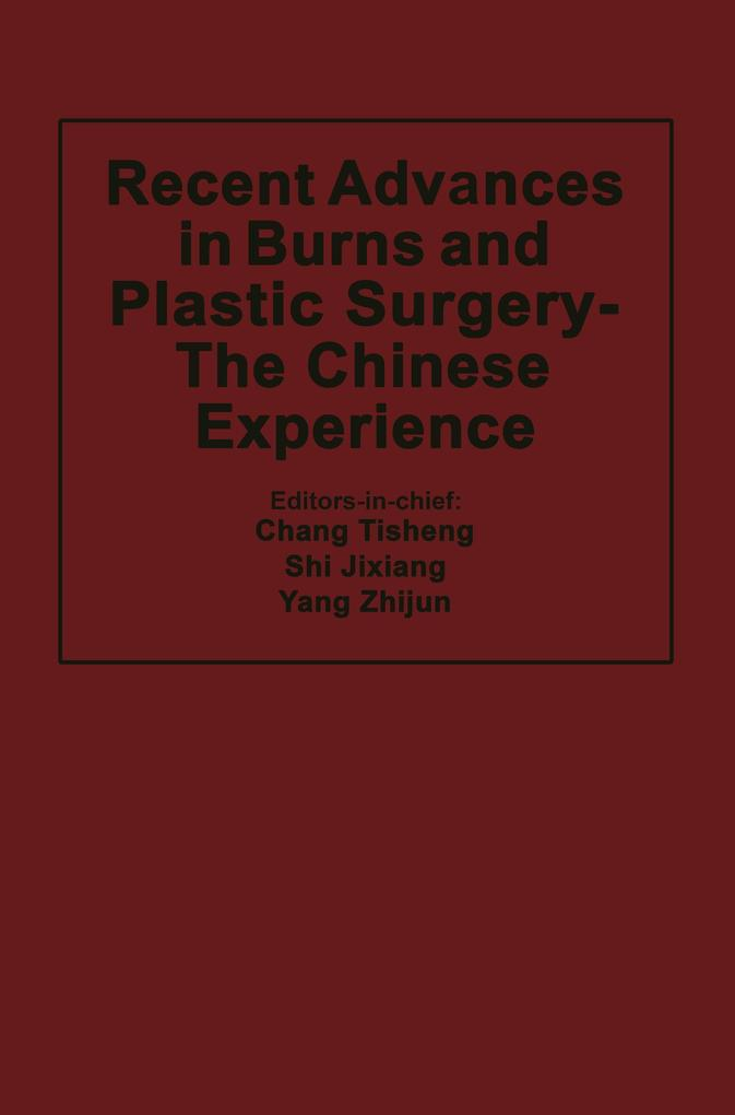 Recent Advances in Burns and Plastic Surgery - The Chinese Experience.pdf