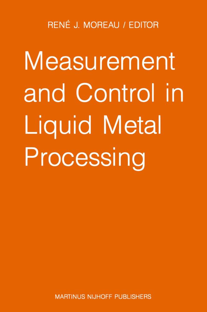 Measurement and Control in Liquid Metal Processing.pdf
