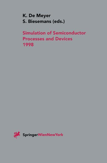 Simulation of Semiconductor Processes and Devices 1998.pdf