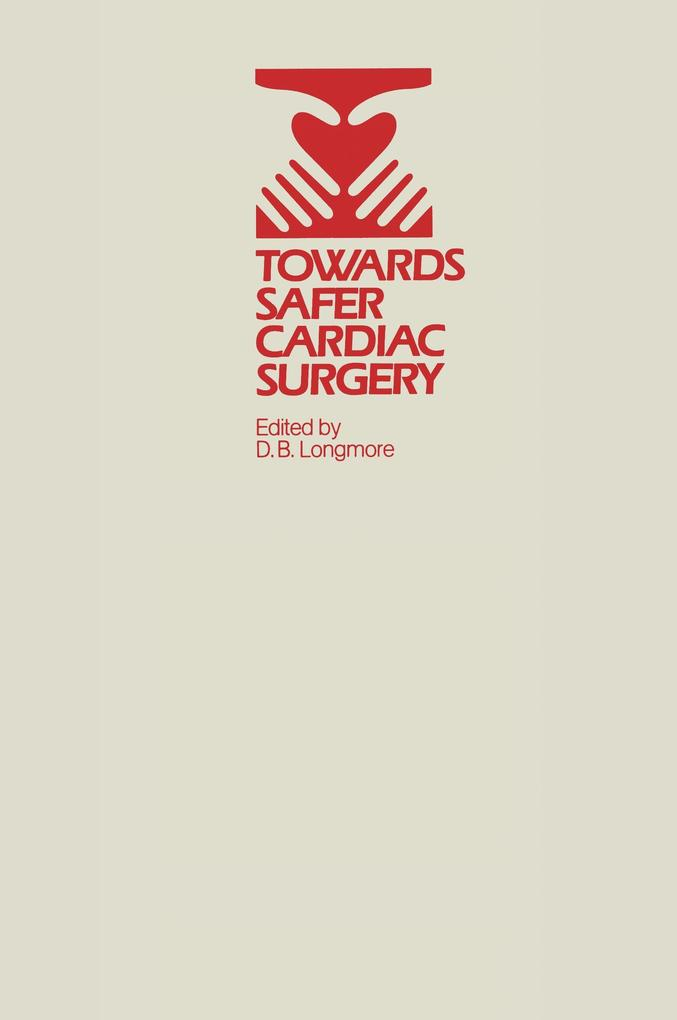 Towards Safer Cardiac Surgery.pdf
