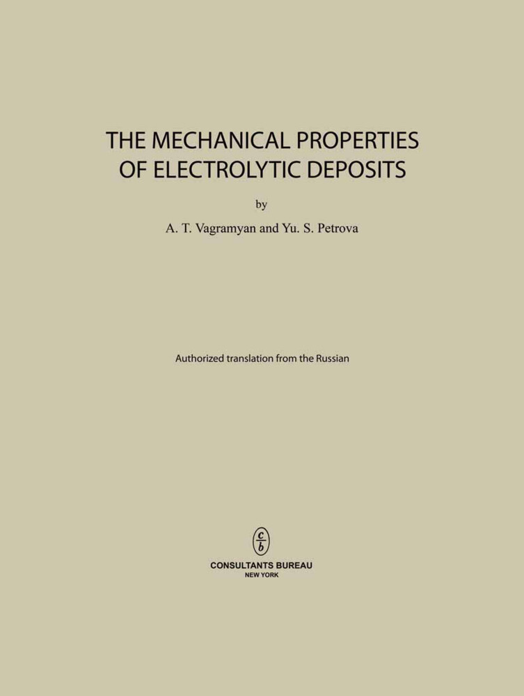 The Mechanical Properties of Electrolytic Deposits.pdf