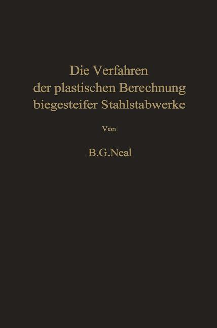Die Verfahren der plastischen Berechnung biegesteifer Stahlstabwerke.pdf