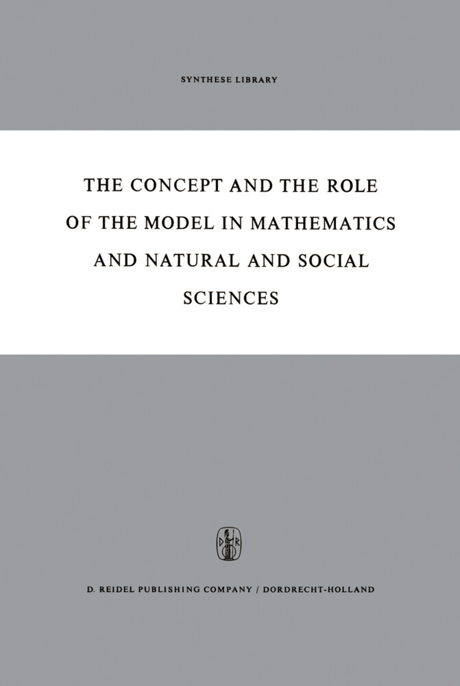 The Concept and the Role of the Model in Mathematics and Natural and Social Sciences.pdf