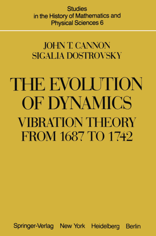 The Evolution of Dynamics: Vibration Theory from 1687 to 1742.pdf