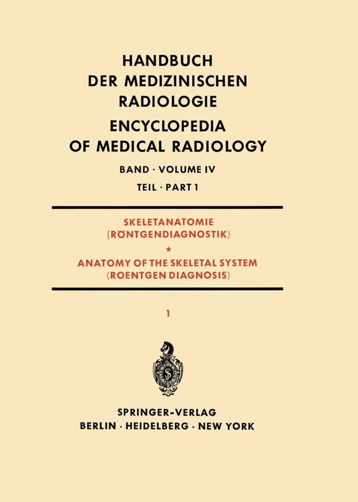 Skeletanatomie (Röntgendiagnostik) Teil 1 / Anatomy of the Skeletal System (Roentgen Diagnosis) Part 1.pdf