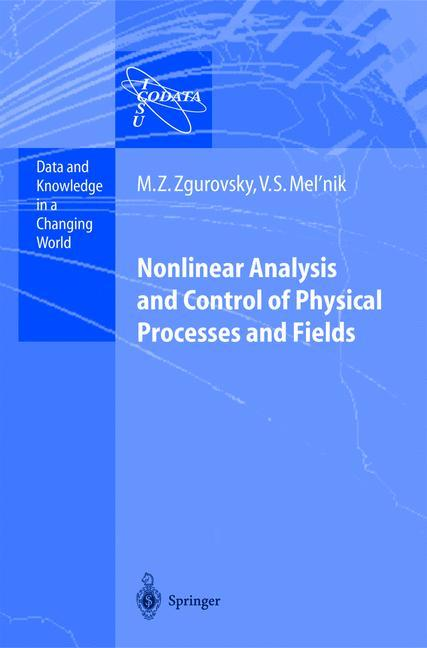 Nonlinear Analysis and Control of Physical Processes and Fields als Buch (kartoniert)