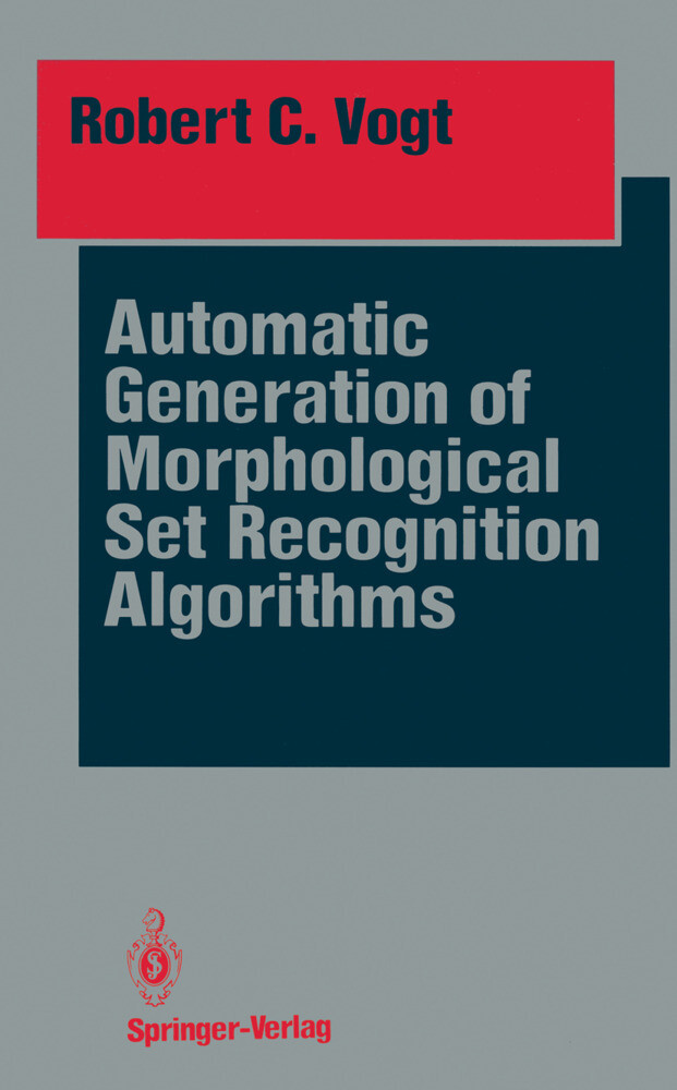 Automatic Generation of Morphological Set Recognition Algorithms.pdf
