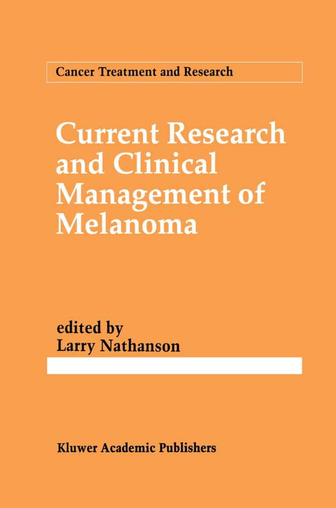 Current Research and Clinical Management of Melanoma.pdf