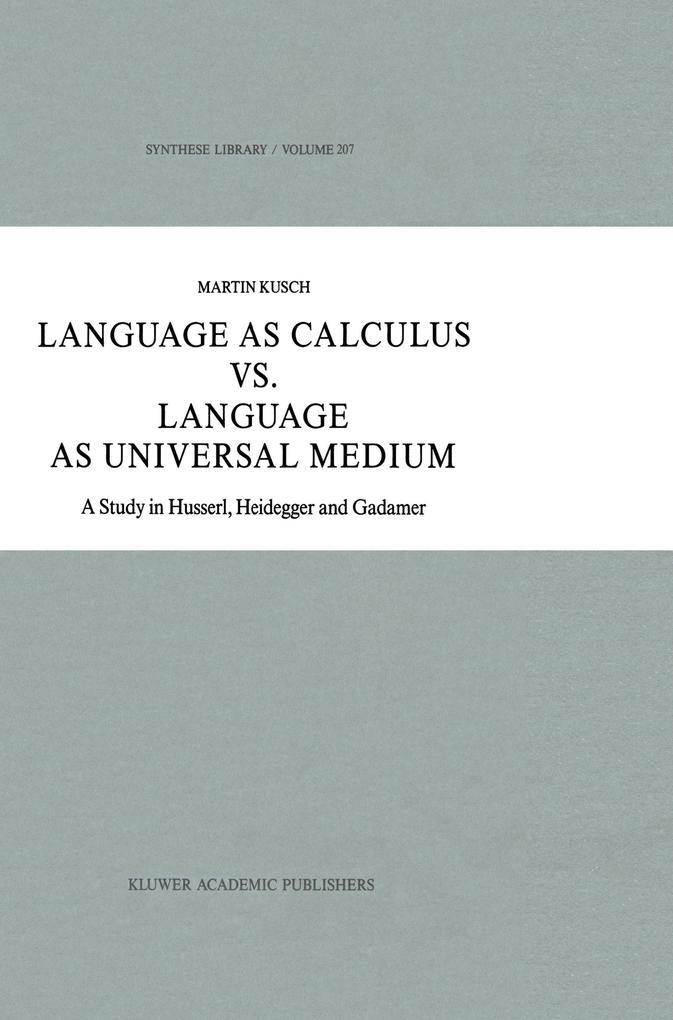 Language as Calculus vs. Language as Universal Medium.pdf