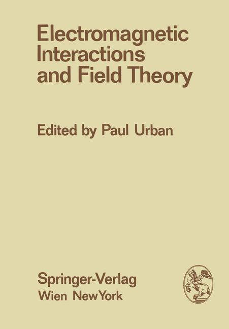 Electromagnetic Interactions and Field Theory.pdf