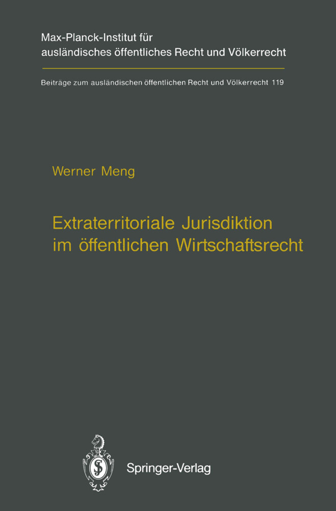 Extraterritoriale Jurisdiktion im öffentlichen Wirtschaftsrecht / Extraterritorial Jurisdiction in Public Economic Law.pdf