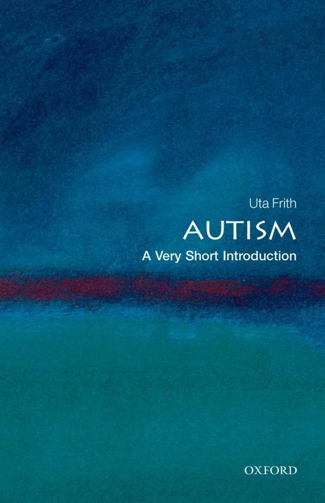 Autism: A Very Short Introduction.pdf