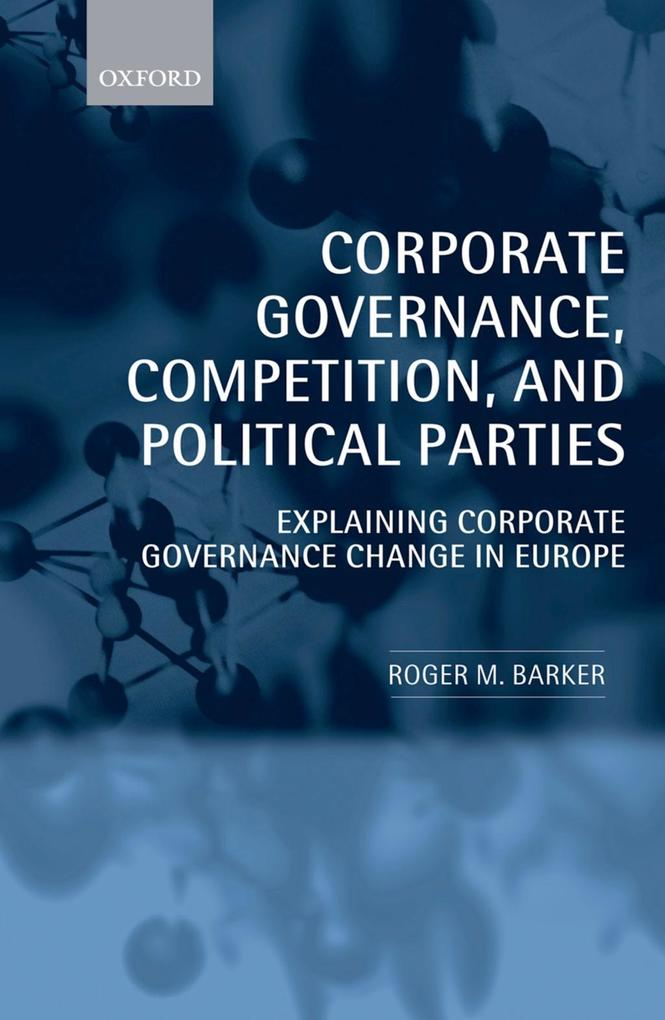 Corporate Governance, Competition, and Political Parties.pdf