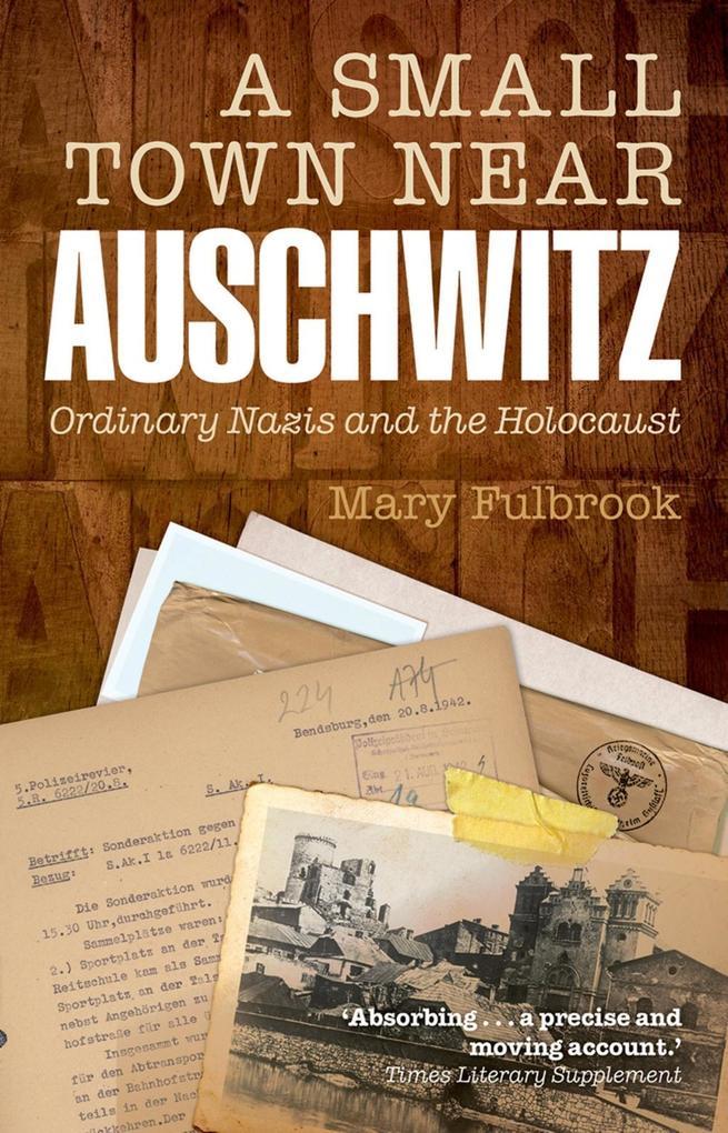 A Small Town Near Auschwitz.pdf