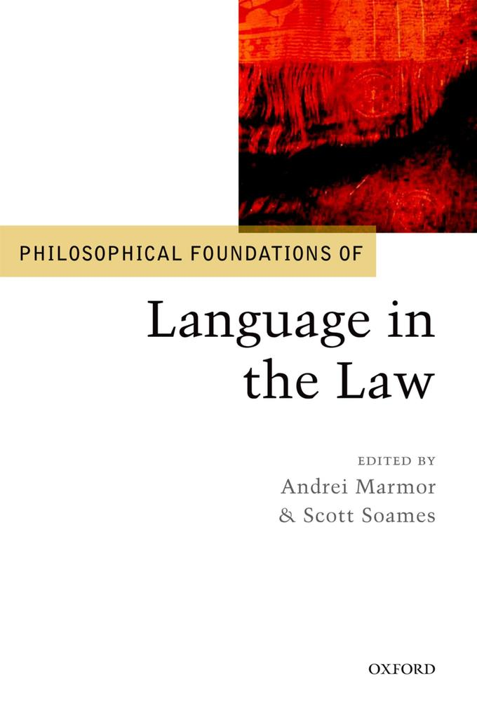 Philosophical Foundations of Language in the Law.pdf