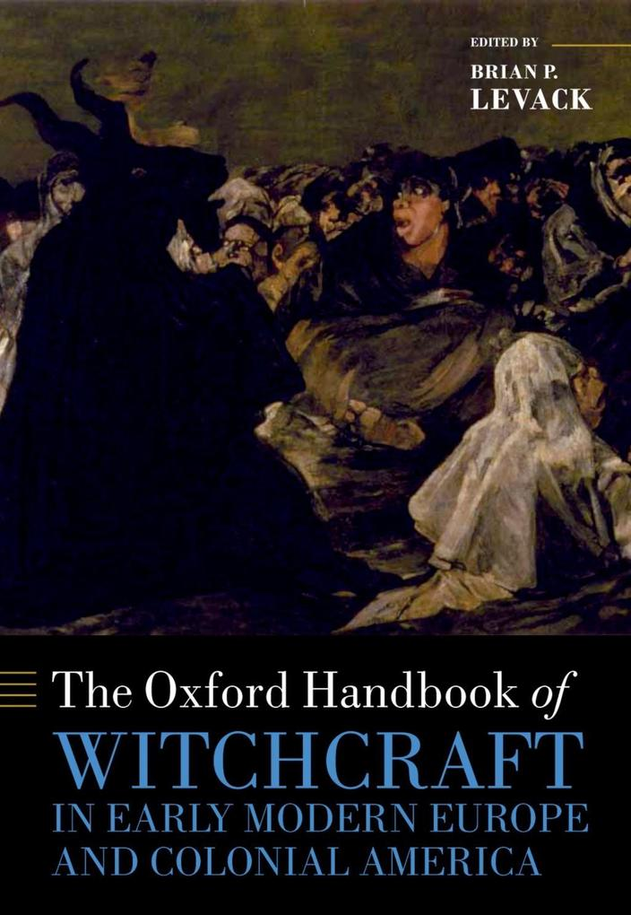 The Oxford Handbook of Witchcraft in Early Modern Europe and Colonial America.pdf