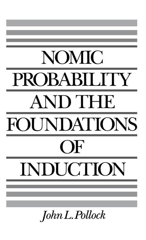 Nomic Probability and the Foundations of Induction.pdf