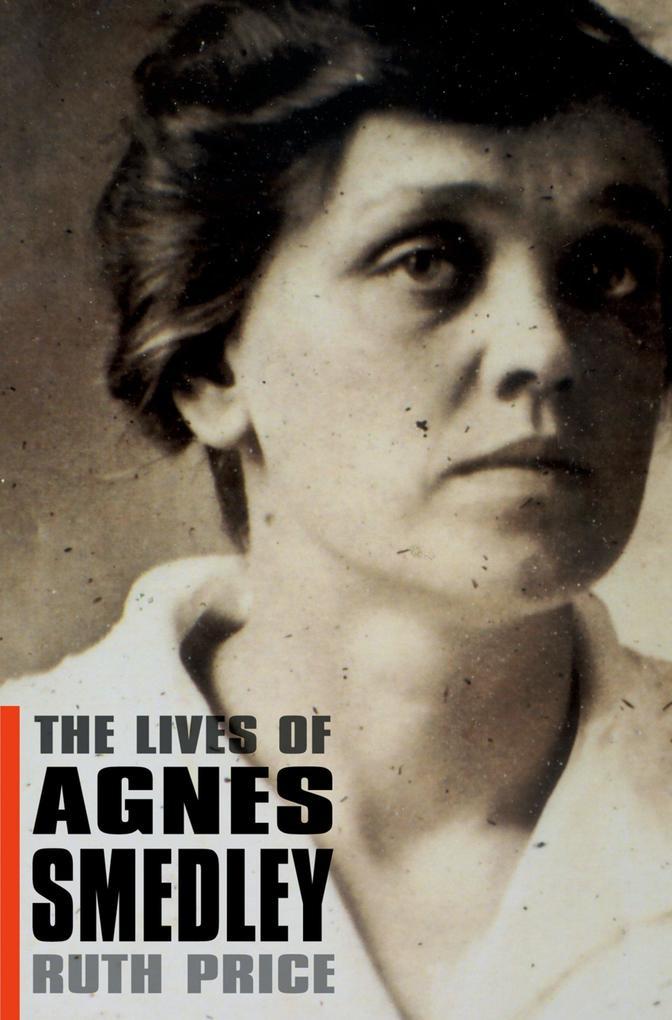 The Lives of Agnes Smedley.pdf