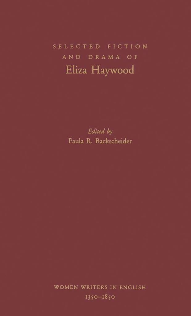 Selected Fiction and Drama of Eliza Haywood.pdf