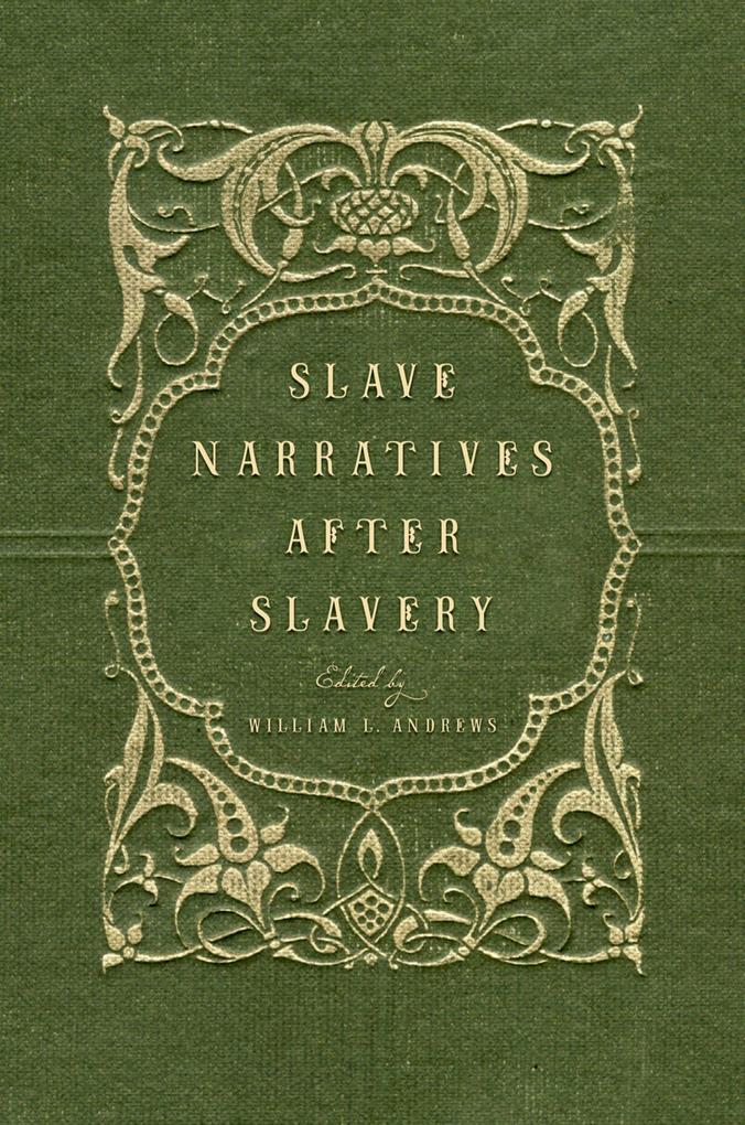 Slave Narratives after Slavery.pdf