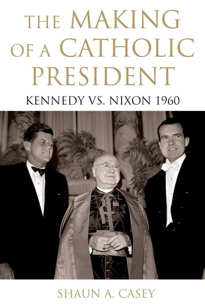 The Making of a Catholic President.pdf