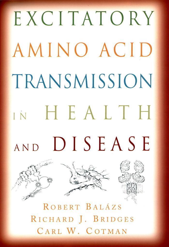 Excitatory Amino Acid Transmission in Health and Disease.pdf