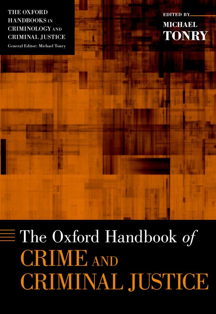 The Oxford Handbook of Crime and Criminal Justice.pdf