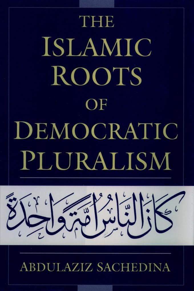 The Islamic Roots of Democratic Pluralism.pdf