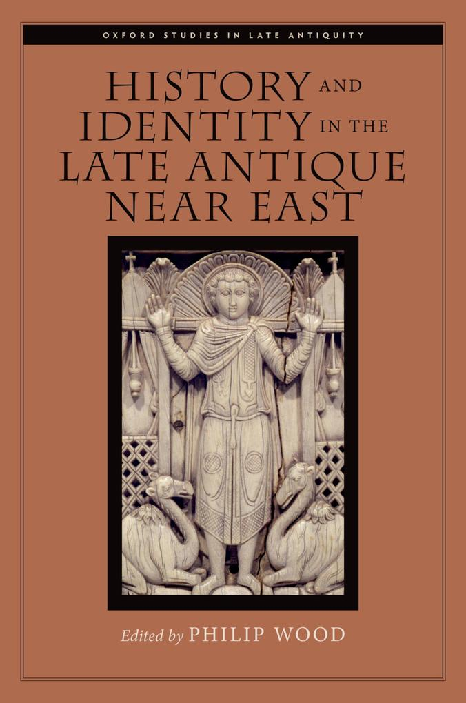 History and Identity in the Late Antique Near East.pdf
