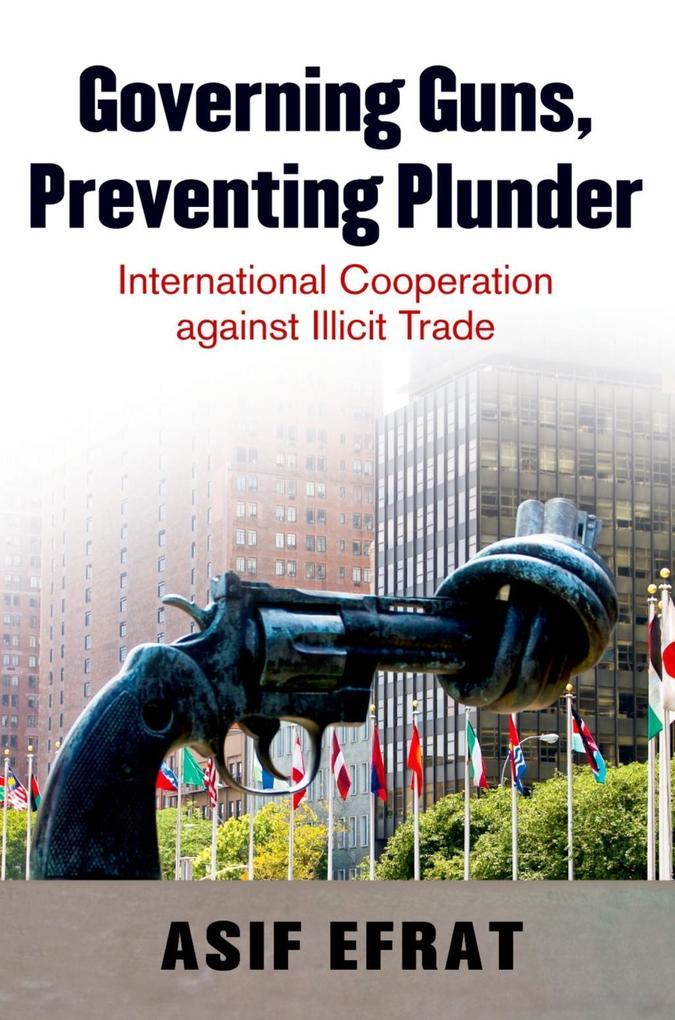 Governing Guns, Preventing Plunder.pdf