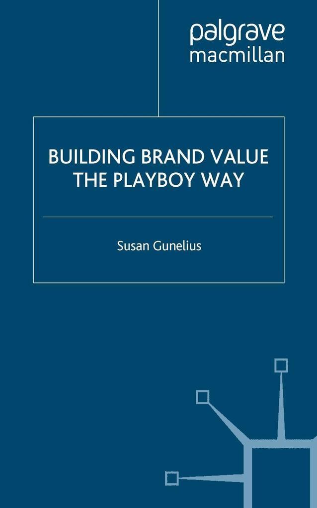 Building Brand Value the Playboy Way.pdf