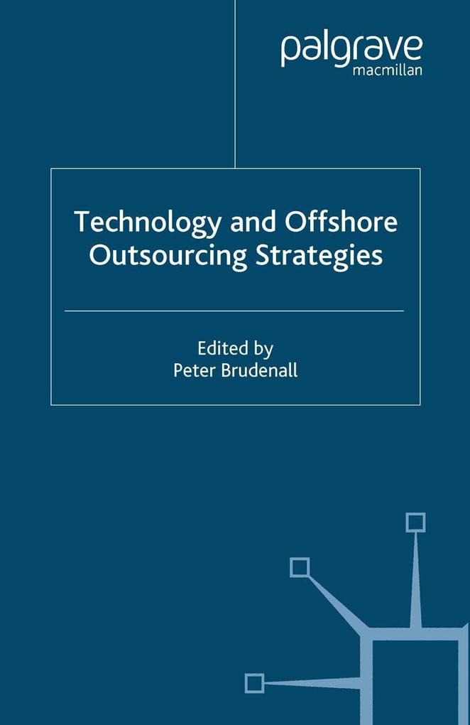 Technology and Offshore Outsourcing Strategies.pdf