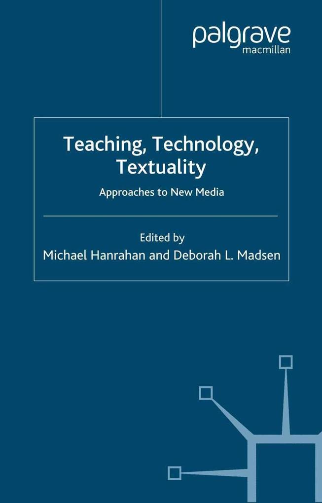 Teaching, Technology, Textuality.pdf