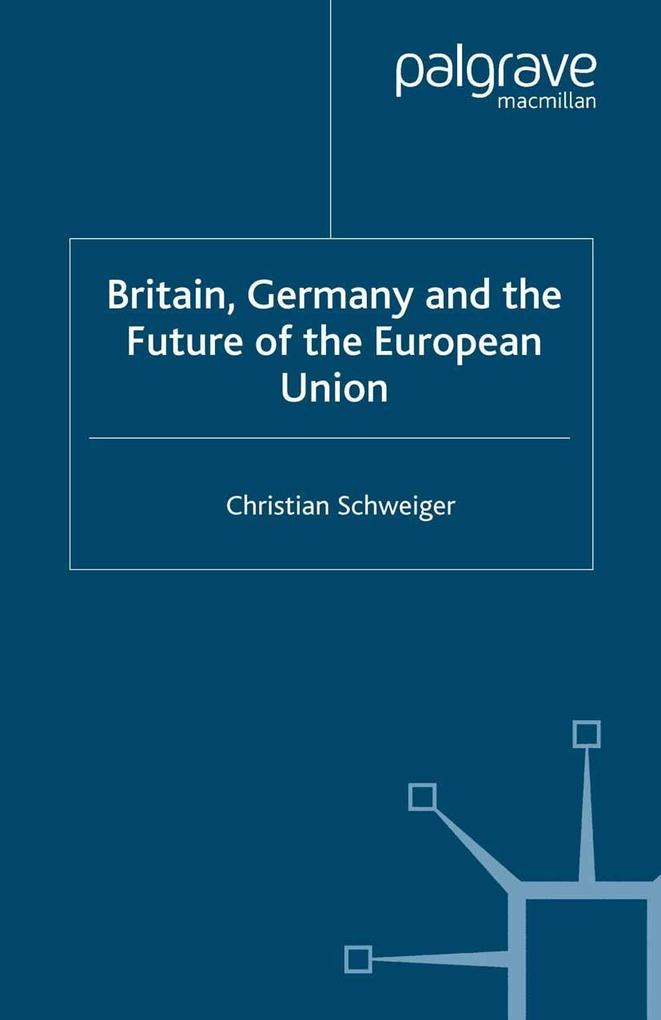 Britain, Germany and the Future of the European Union.pdf