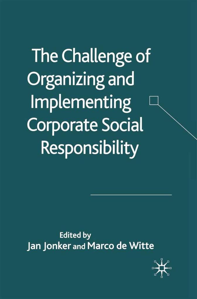 The Challenge of Organising and Implementing Corporate Social Responsibility.pdf
