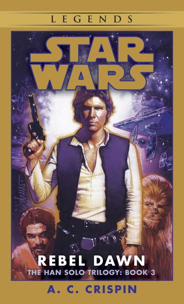 Rebel Dawn: Star Wars Legends (The Han Solo Trilogy).pdf