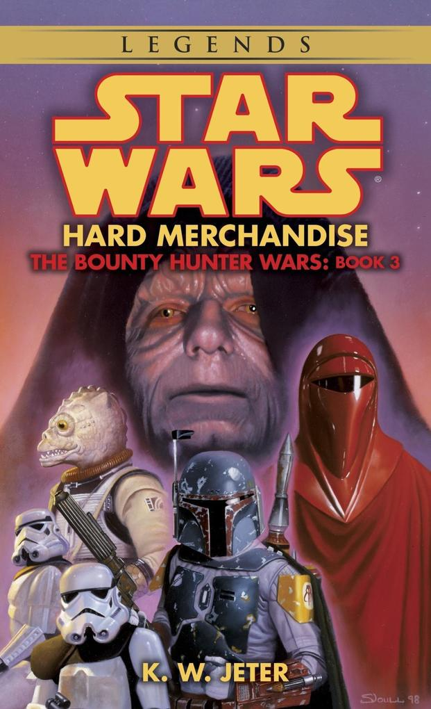 Hard Merchandise: Star Wars Legends (The Bounty Hunter Wars).pdf