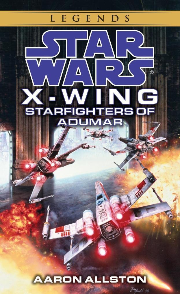 Starfighters of Adumar: Star Wars Legends (X-Wing).pdf