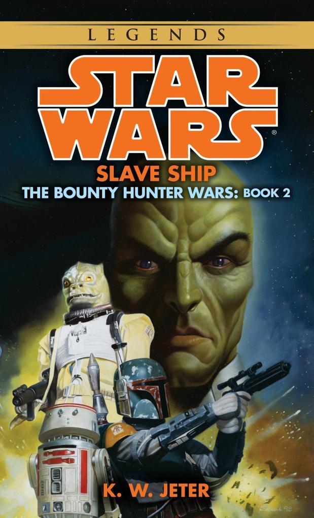 Slave Ship: Star Wars Legends (The Bounty Hunter Wars).pdf