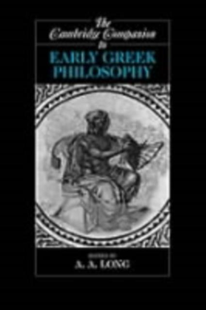 Cambridge Companion to Early Greek Philosophy.pdf