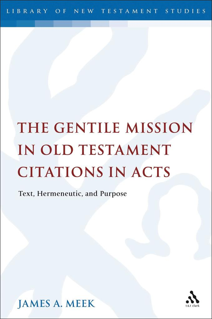 The Gentile Mission in Old Testament Citations in Acts.pdf