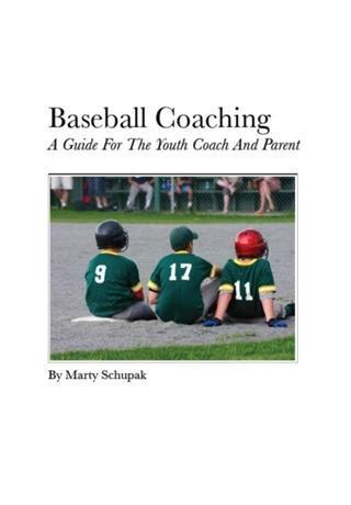 Baseball Coaching: A Guide For The Youth Coach And Parent.pdf