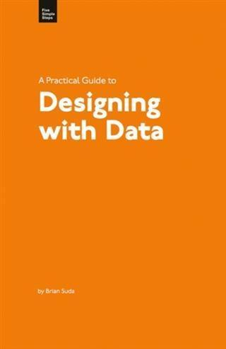 Practical Guide to Designing with Data.pdf